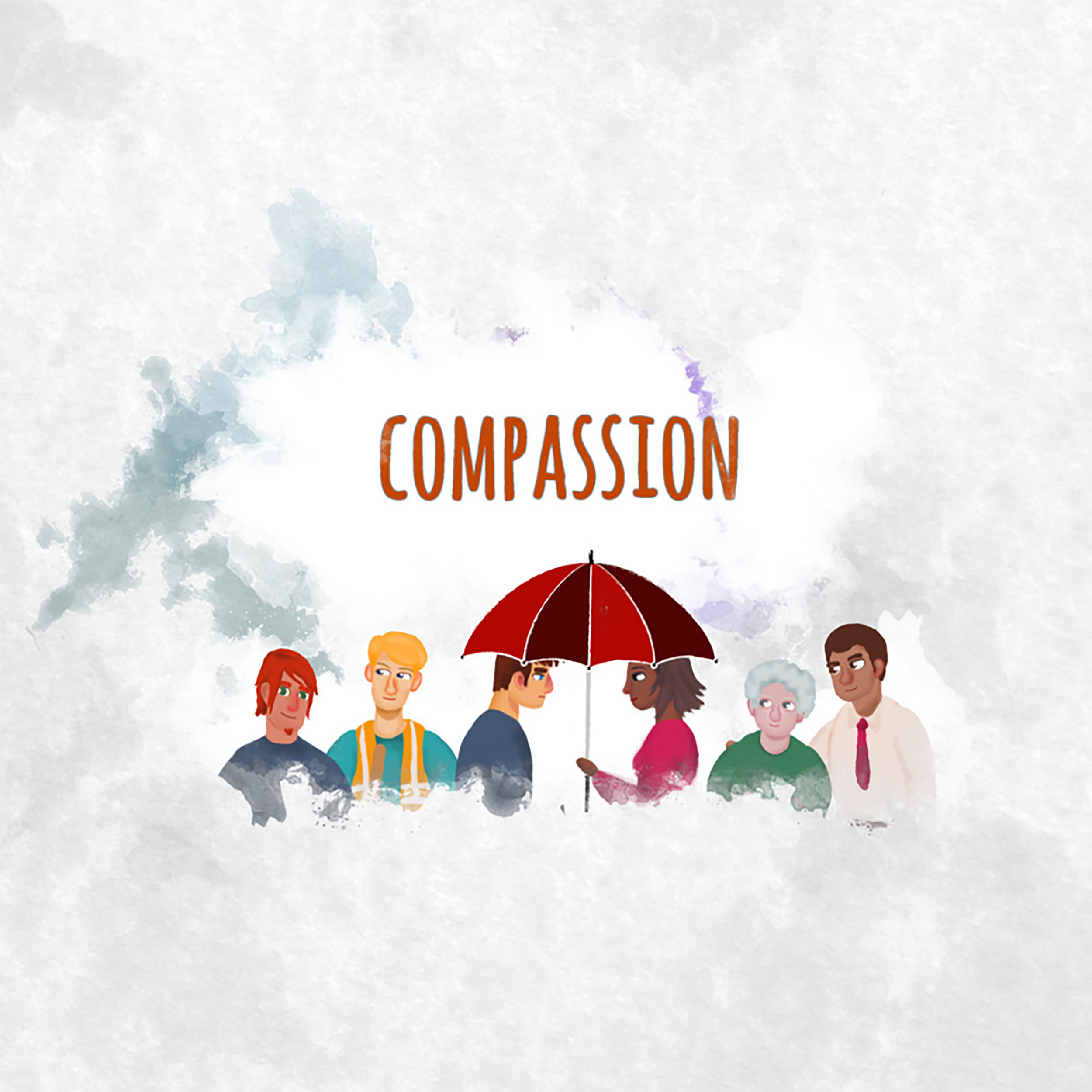 Image shows the word compassion with two people talking under an umbrella, in between two other people on each side